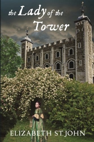"""Blog Book Tour   """"The Lady of the Tower"""" by Elizabeth St. John"""