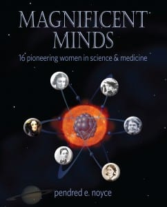 Magnificent Minds by Pendred E. Noyce