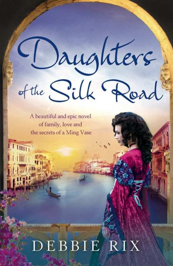 Daughters of the Silk Road by Debbie Rix