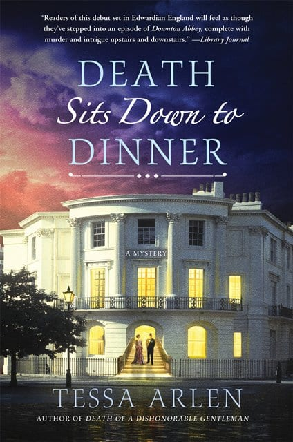 "Blog Book Tour | ""Death Sits Down to Dinner"" the 2nd novel of the Lady Montfort mysteries by Tessa Arlen"