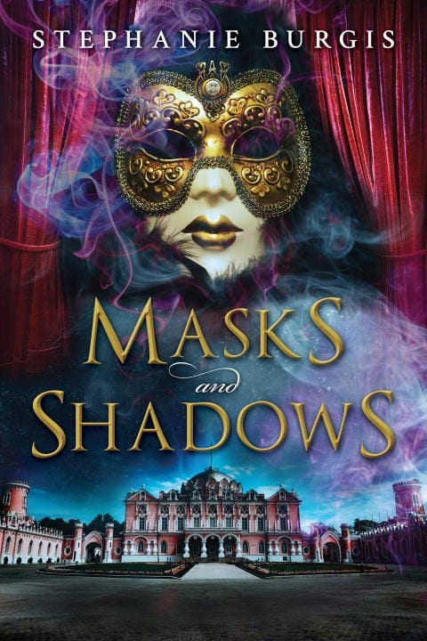 "#PubDay Book Review | ""Masks and Shadows"" by Stephanie Burgis"