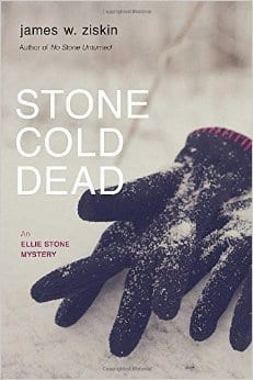 Stone Cold Dead by James W. Ziskin