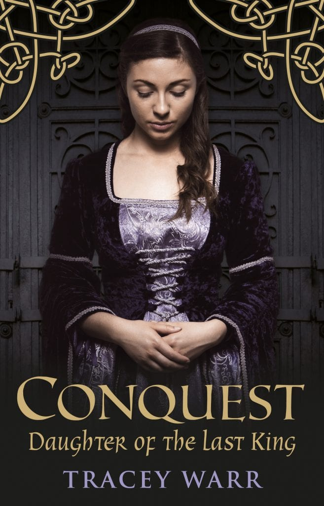 Conquest: Daughter of the Last King Cover Reveal by Tracey Warr