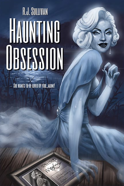 Haunting Obession by R.J. Sullivan