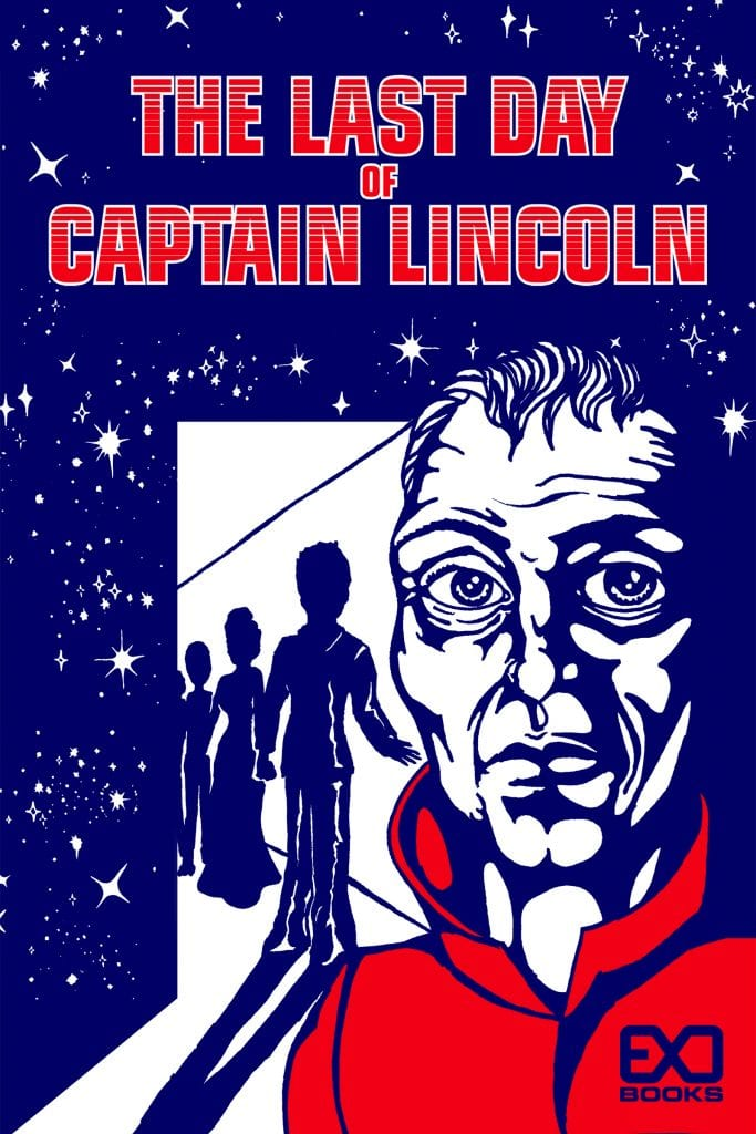 "#RRSciFiMonth Book Review | ""The Last Day of Captain Lincoln"" (a novella debut) by EXO Books"