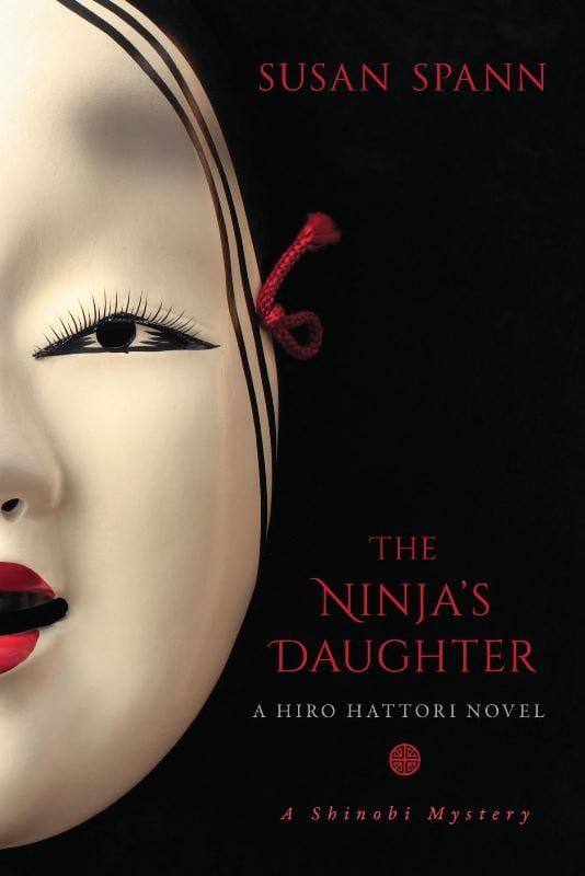 "#PubDay Book Review | ""The Ninja's Daughter"" (Book No.4 Hiro Hattori novels) by Susan Spann (previously the Shinobi Mysteries)"