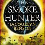 The Smoke Hunter by Jacquelyn Benson
