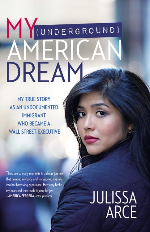 "Non-Fiction Book Review | ""My Underground American Dream"" by Julissa Arce"