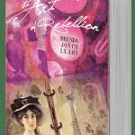 The Art of Rebellion by Brenda Joyce Leahy
