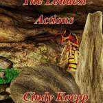 The Loudest Actions by Cindey Koepp