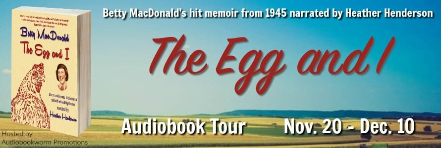 The Egg & I Audibook Tour via Audiobookworm Promotions.