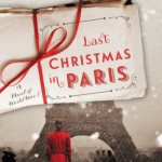 "Blog Book Tour | ""Last Christmas in Paris"" (an #Epistolary novel of #WWI) by Heather Webb and Hazel Gaynor!"