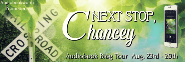 Next Stop Chancey audiobook blog tour via Audiobookworm Promotions