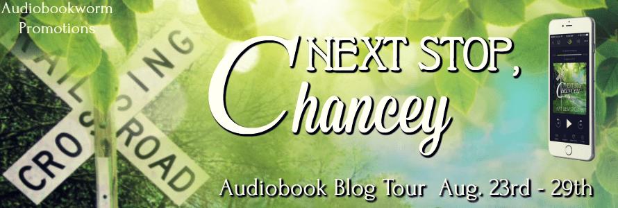 Next Stop Chancey audiobook blog tour via Audiobookworm Promotions