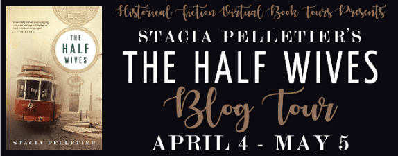 The Half Wives by Stacia Pelletier