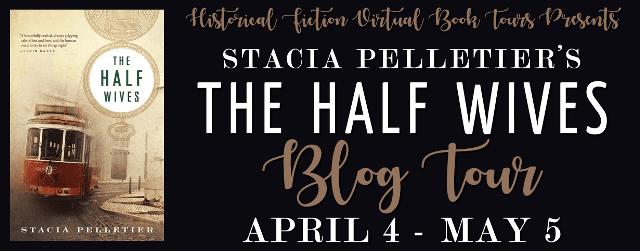 The Half Wives by Stacia Pelletier