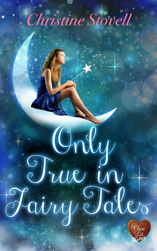 "#MidnightChocLit No.5 | ""Only True in Fairy Tales"" by Christine Stovell"