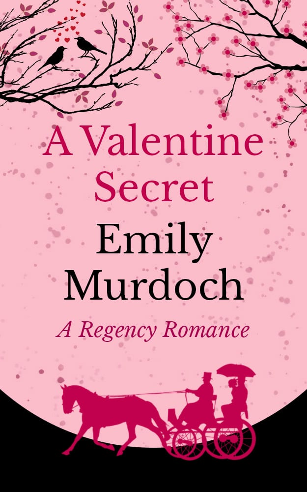 "Blog Book Tour | ""A Valentine Surprise"" by Emily Murdoch a novella anchoured to 'A Christmas Surprise', two of the #Regency Roms by Ms Murdoch"