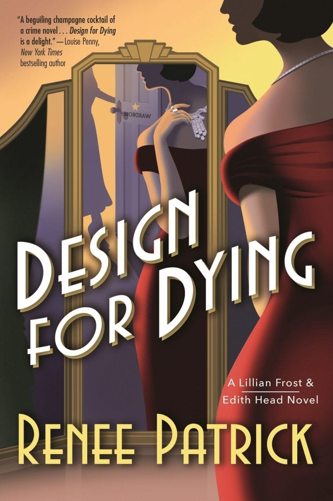 "Book Review | ""Design for Dying"" (Book No.1 of the Lillian Frost & Edith Head novels) by Renee Patrick A wicked new Cosy Historical Mystery series set during Hollywood's Golden Years!"