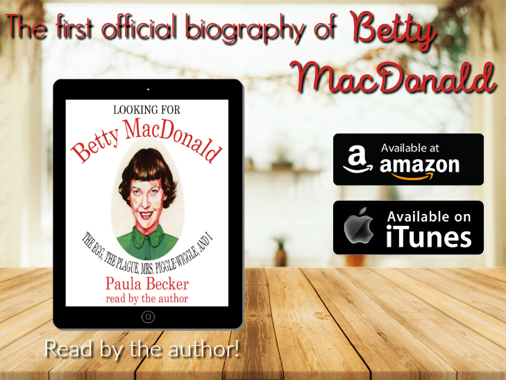 "Audiobook Review | ""Looking for Betty MacDonald"" written and narrated by Paula Becker"