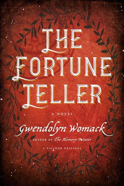 "#PubDay Book Review | ""The Fortune Teller"" by Gwedolyn Womack Sophomore release by the author of ""The Memory Painter"""