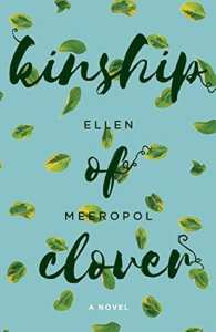 Kinship of Clover by Ellen Meeropol