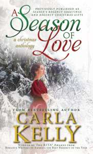 A Season of Love (anthology) by Carla Kelly