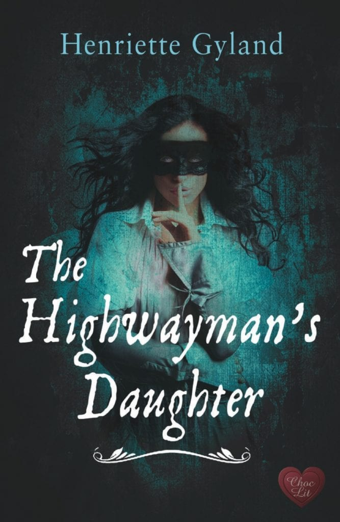 "#SpooktasticReads | Book Review ""The Highwayman's Daughter"" by Henriette Gyland #ChocLitSaturdays"