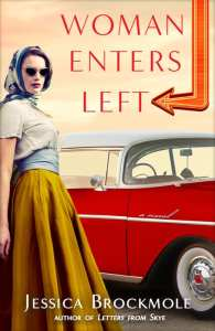 Woman Enters Left by Jessica Brockmole