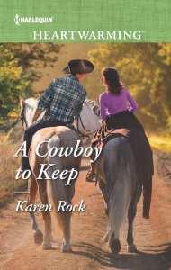 A Cowboy to Keep (Rocky Mountain Cowboys prequel) by Karen Rock