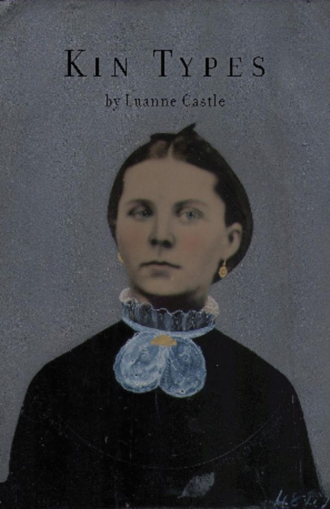 "Blog Book Tour | ""Kin Types"" (#Poetry collection) by Luanne Castle"