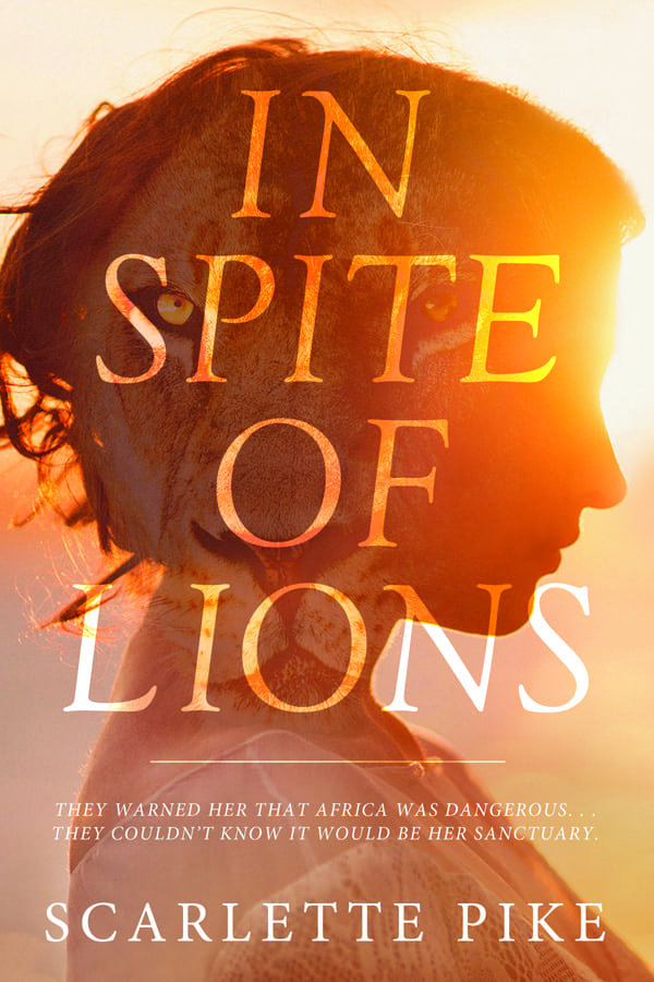 "Blog Book Tour | ""In Spite of Lions"" by Scarlette Pike"