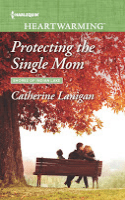 Protecting the Single Mom by Catherine Lanigan