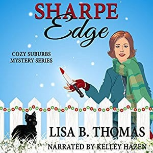 "Audiobook Review | ""Sharpe Edge"" (Book Two: Maycroft Mysteries) by Lisa B. Thomas, narrated by Kelley Hazen"
