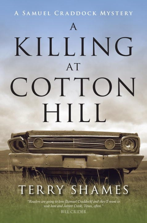 "Book Review | ""A Killing at Cotton Hill"" (Book No.1 of the Samuel Craddock Mysteries) by Terry Shames"