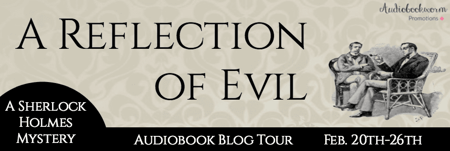 A Reflection of Evil audiobook tour via Audiobookworm Promotions