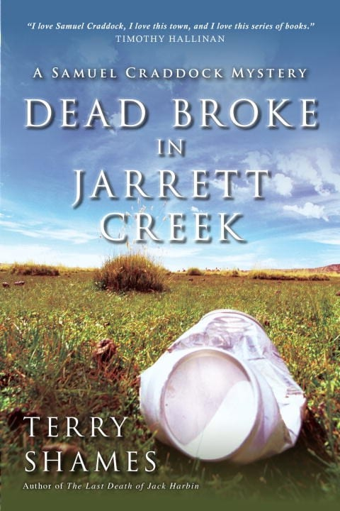 "Book Review | ""Dead Broke in Jarrett Creek"" (Book No.3 of the Samuel Craddock Mysteries) by Terry Shames Otherwise known as the series Jorie is wicked thankful to have become introduced too! (thanks Prometheus!)"