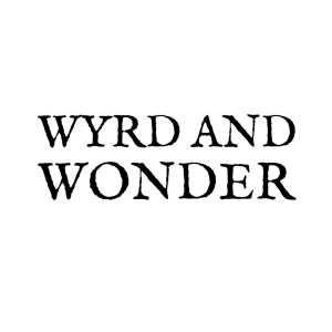 Wyrd and Wonder banner created by Imyril and used with permission.