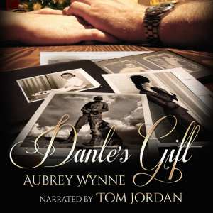 "Audiobook Spotlight | ""Dante's Gift"" by Aubrey Wynne, narrated by Tom Jordan"