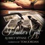 Dantes Gift by Aubrey Wynne (audiobook)