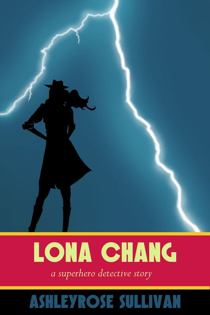 "Blog Book Tour | ""Lona Chang: A Superhero Detective Story"" (Book Two: #AwesomeJones series) by AshleyRose Sullivan This is the #SuperheroFiction series Jorie has eagerly awaited new installments and found the latest just as brilliant as the first!"