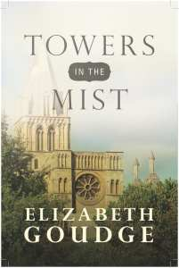 Towers in the Mist by Elizabeth Goudge