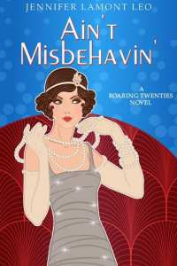 Ain't Misbehavin' by Jennifer Lamont Leo