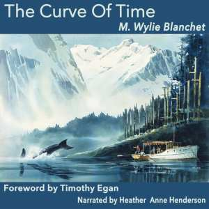 Curve of Time by M. Wylie Blanchet (audiobook version by Post Hypnotic Press)