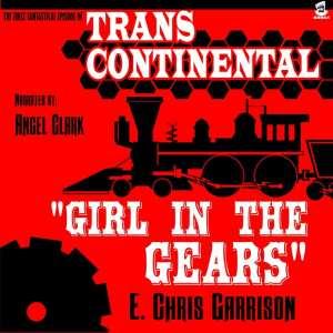 Gear in the Gears (audiobook) by E. Chris Garrison