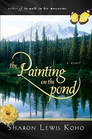 "Blog Book Tour | The novels of Sharon Lewis Koho feat. the series ""The Painting on the Pond"" – this is a review of the first novel (entitled the same) and is INSPY Suspense!"