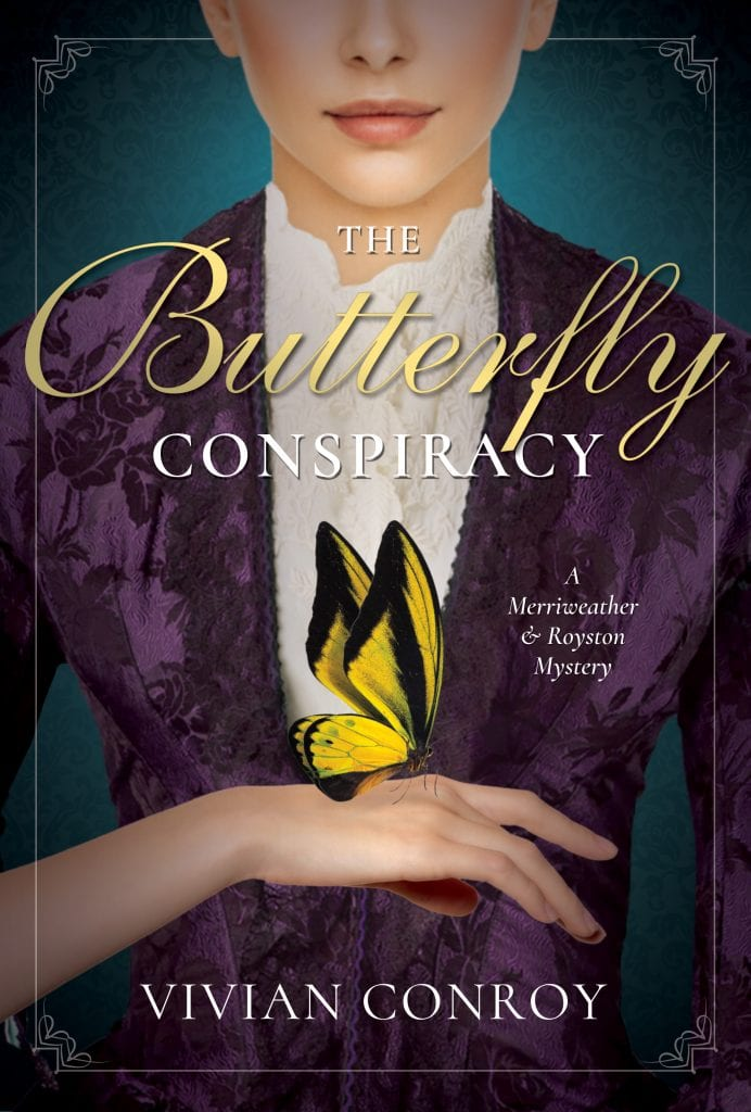 "#SaturdaysAreBookish Book Review | ""The Butterfly Conspiracy"" (Book One: A Merriweather & Royston Mystery) by Vivian Conroy"
