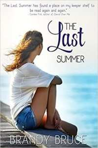The Last Summer by Brandy Bruce