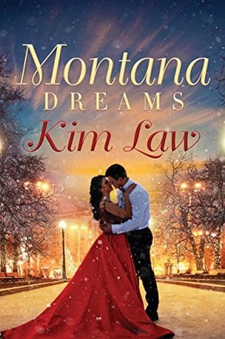 "Book Blitz with Notes and Extras | ""Montana Dreams"" (Book Four: The Wildes of Birch Bay) by Kim Law"