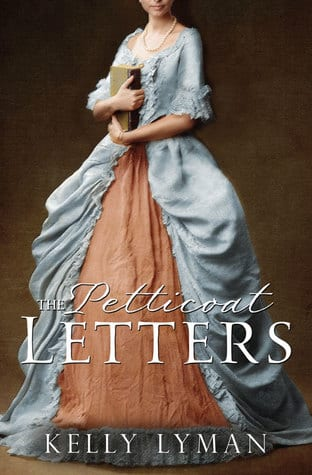 "Book Spotlight w/ Notes | ""The Petticoat Letters: Rebels of the Revolution"" by Kelly Lyman"